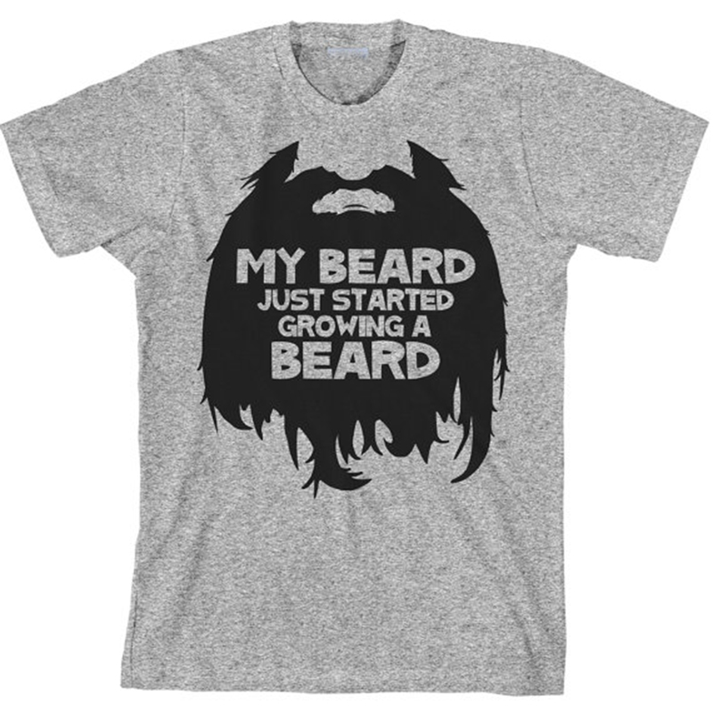 Funny Men'S Beard T Shirt My Beard Just Started Growing Tshirt Soft Cotton Casual Pattern Print Tee Summer Fashion