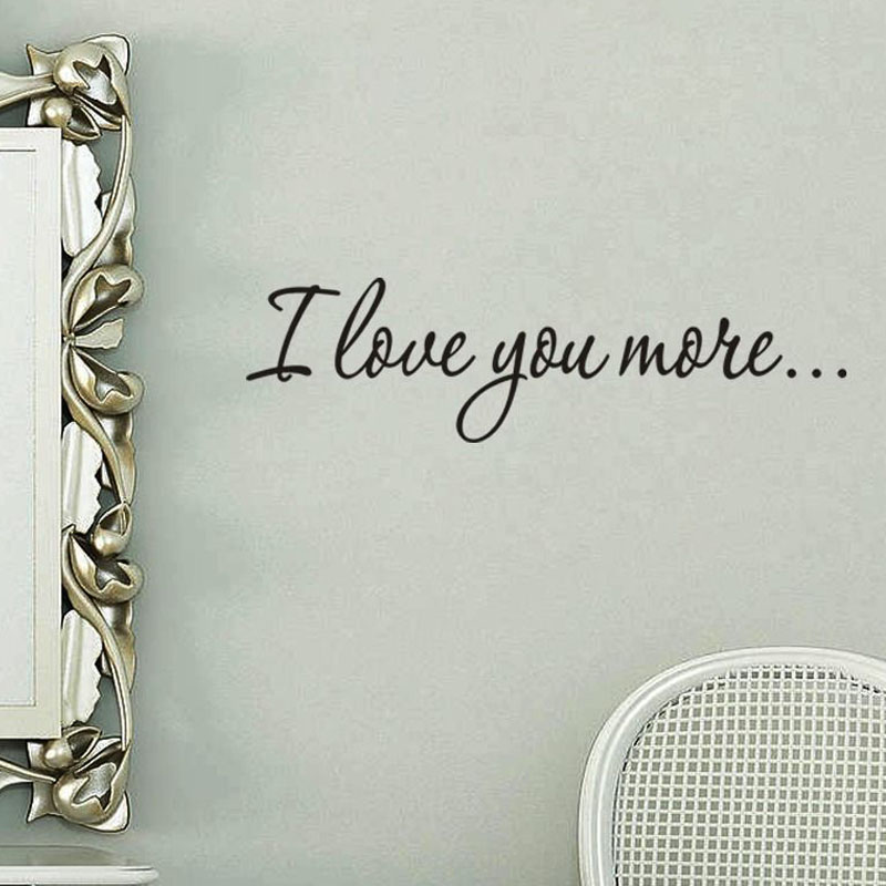 Lowest Price Simple Design I Love You More Home Decor Wall Sticker Vinyl Removable For Lover Room