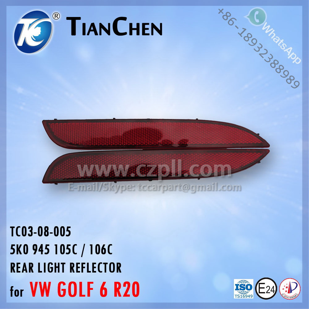 REAR LIGHT REFLECTOR for GOLF 6 R20 G6 2009 5K0945 105C / 106C / 105 K / 106 K 5K0 945 105 C / 106 C - 5K0945105J / 106J