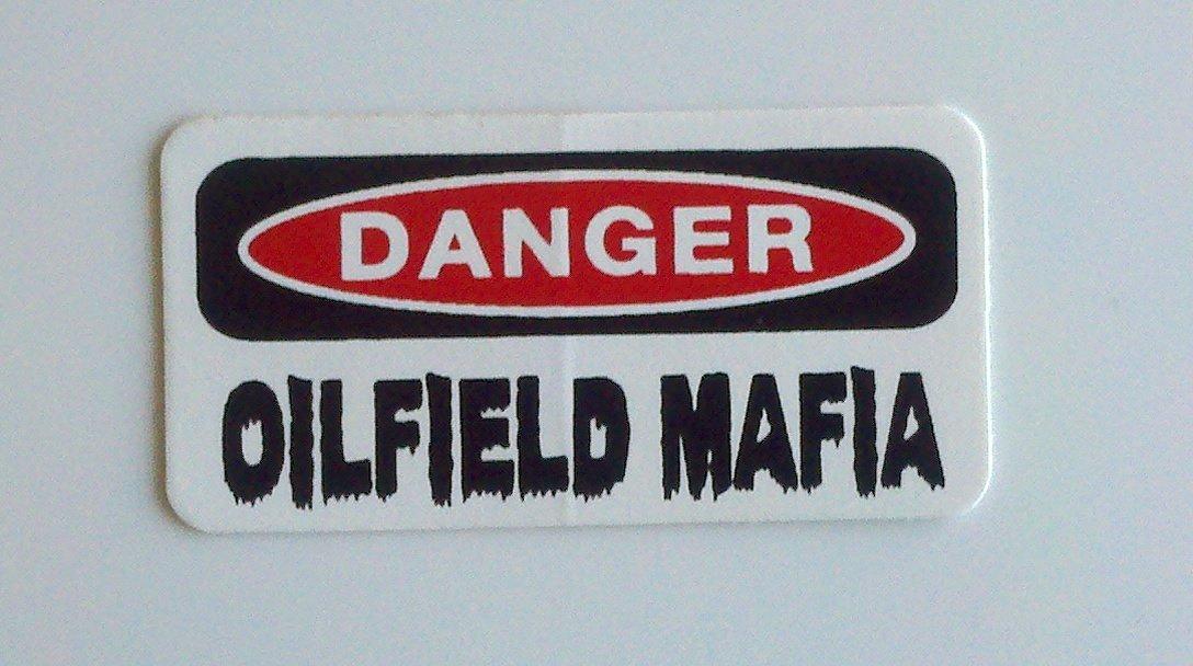 TRUST ME I/'M OILFIELD MAFIA HARD HAT STICKER LAPTOP STICKER TOOLBOX STICKER