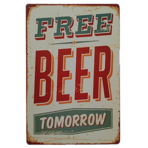Free Beer Tomorrow Retro Wall Craft Tin Sign Metal Painting Pub BarRoom Hotel Decor