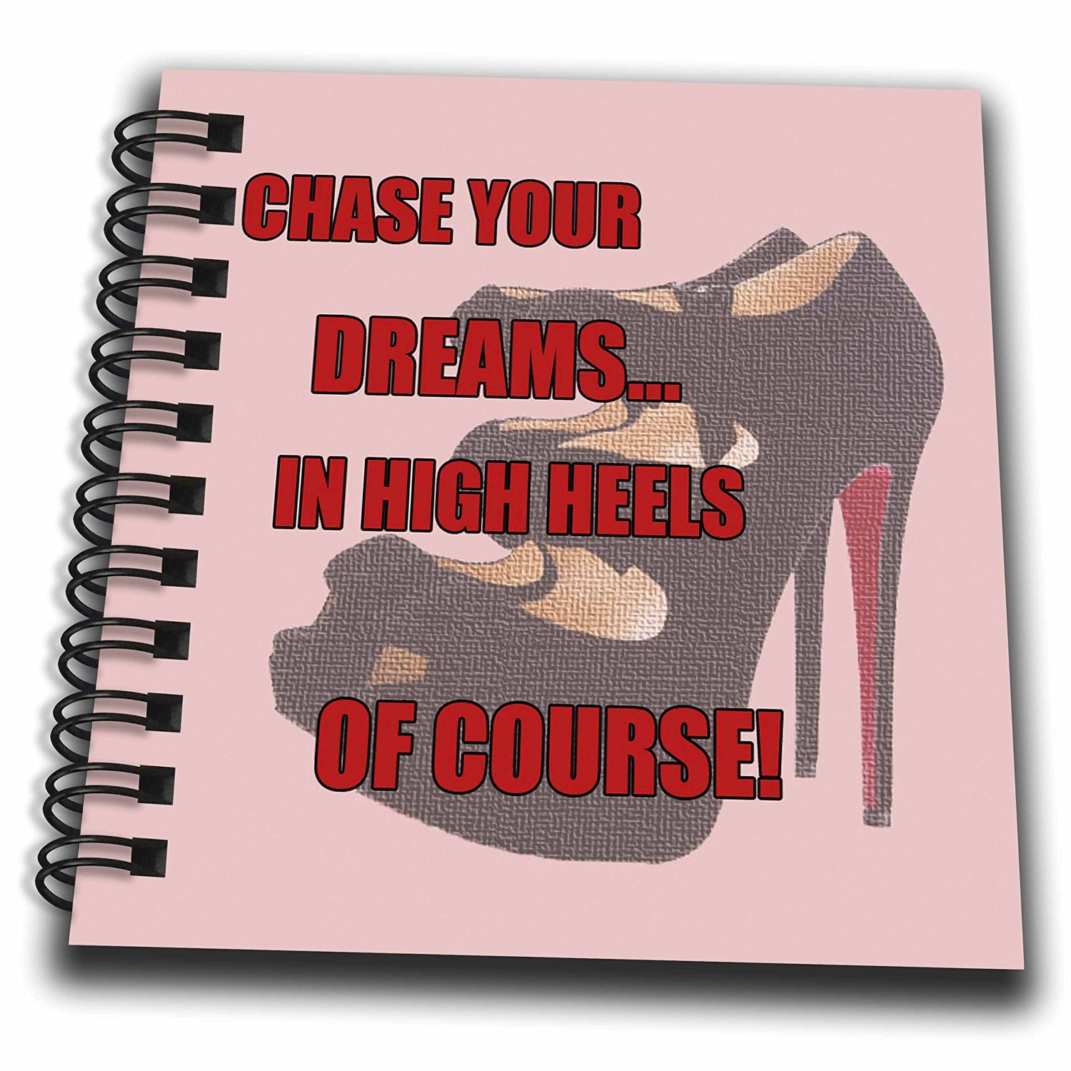 Rinapiro funny quotes high heels shoes chase your dreams in high heels of