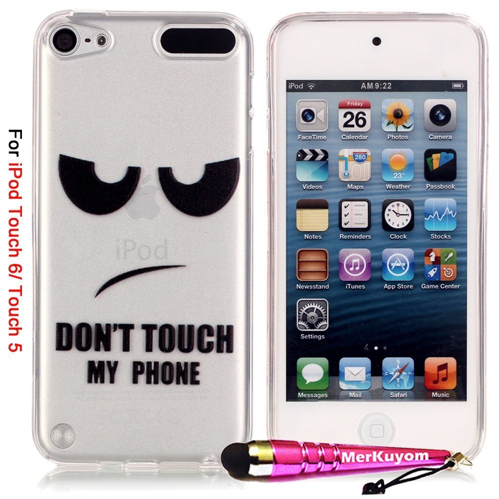iPod Touch 6 Case / Touch 5 Case, iTouch 5/6 Cover, MerKuyom® [Clear Transparent][Slim-Fit] Flexible Gel Soft TPU Cover Skin Case + Stylus For Apple iPod Touch 5 & Touch 6 (Funny DON'T TOUCH MY PHONE)