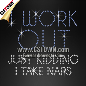 I Work Out Just Kidding I Take Naps Iron On Transfers Letters Hotfix Motif Design
