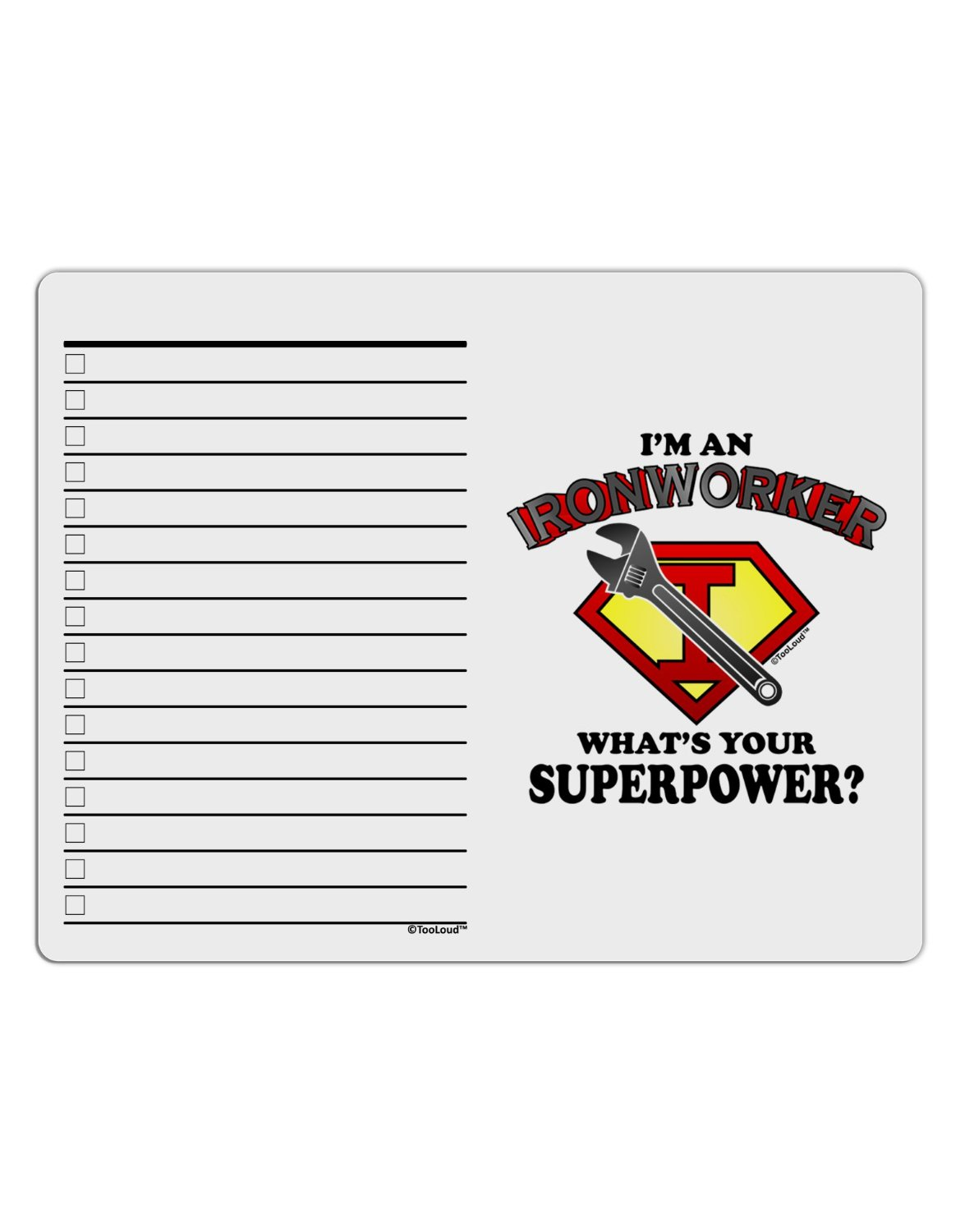 Buy TooLoud Ironworker - Superpower Chore List Grid Dry
