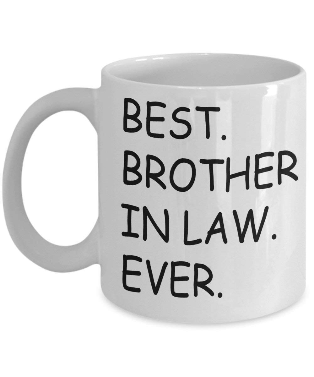 Get Quotations Best Brother In Law Ever Mug White
