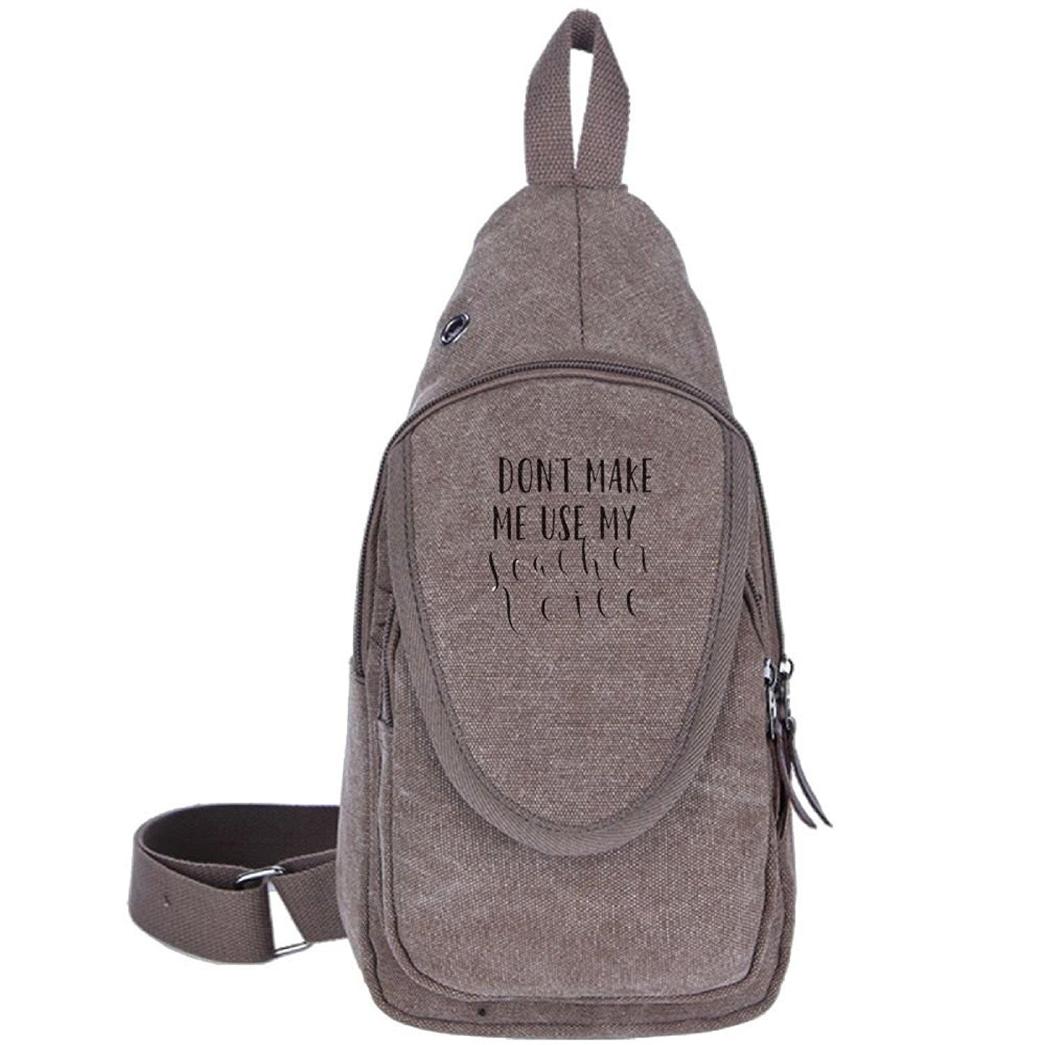 Don't Make Me Use My Teacher Voice Fashion Men's Bosom Bag Cross Body New Style Men Canvas Chest Bags