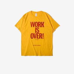 2018 OEM ODM Custom Oversize T Shirt 100% Cotton Men with Work Is Over Slogan Print