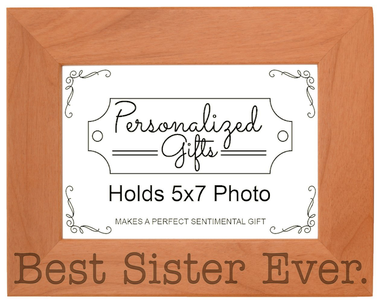 Birthday Gift For Sister Best Ever Natural Wood Engraved 5x7 Landscape Picture Frame