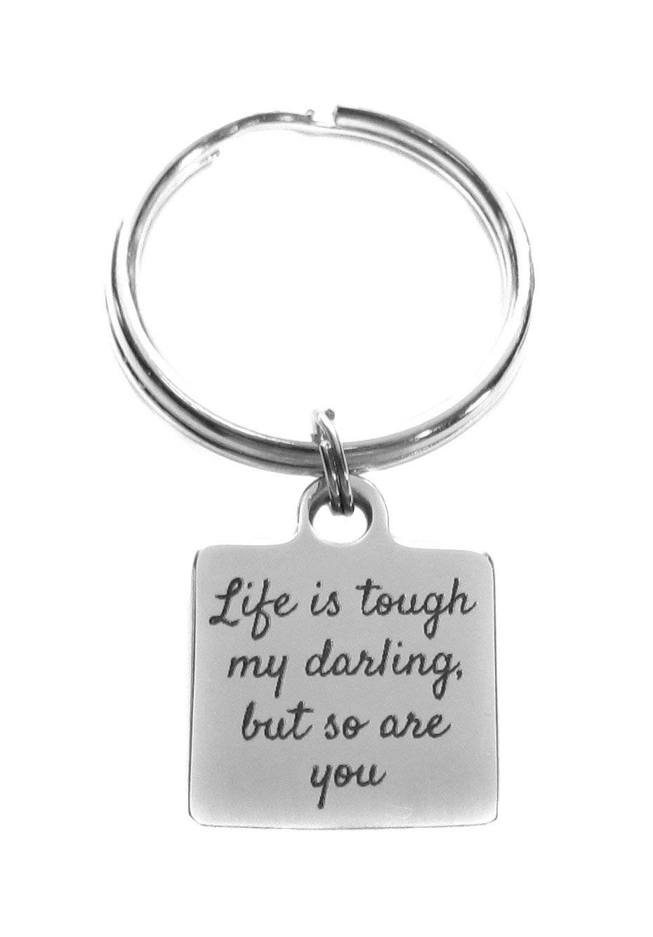 """Stainless Steel """"Life is Tough, My Darling, But So Are You"""" Square Charm Keychain, Key Chain Inspirational Gift"""