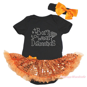Born to wear Diamonds Black Bodysuit Girl Orange Bling Sequin Baby Dress NB-18M