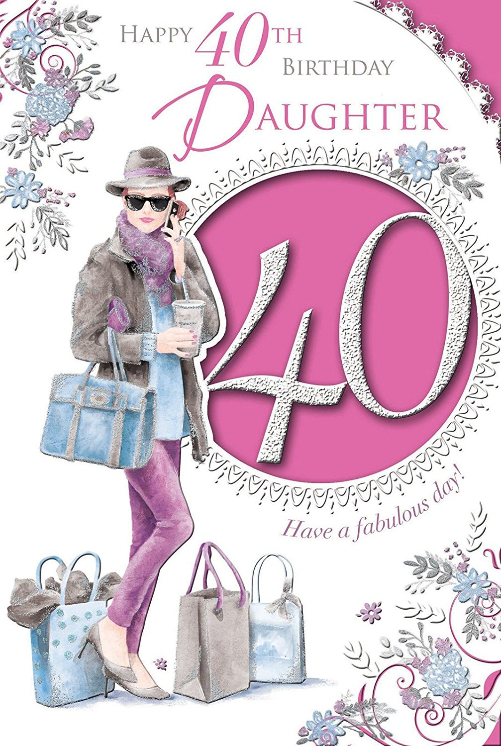 Xpress Yourself Daughter 40 Today Medium Sized Style Birthday Card