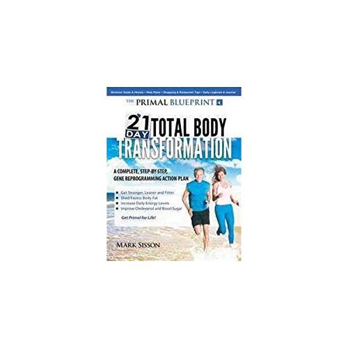 Buy the primal blueprint 21 day total body transformation a step by the primal blueprint 21 day total body transformation malvernweather Choice Image