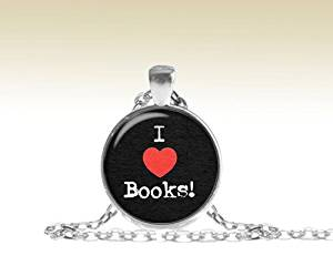 I love Books Pendant, I love Books Necklace, Book lovers, Gift for Reader, Bookworm Book Jewelry Literary Jewelry Book Quote