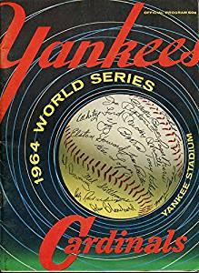 1964 New York Yankees Vs. St. Louis Cardinals Unsigned World Series Program