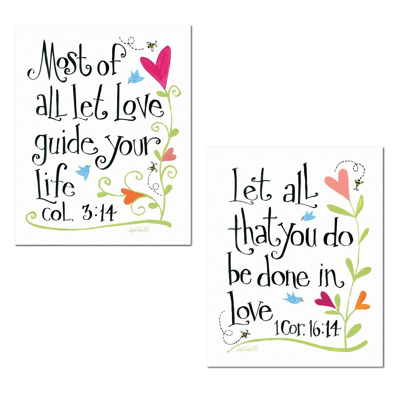 """Beautiful Ispirational """"Most Of All Let Love Guide Your Life"""" and """"Let All That You Do Be Done In Love"""" by Anne Tavoletti; Religious Decor; Two 11x14in Poster Print"""