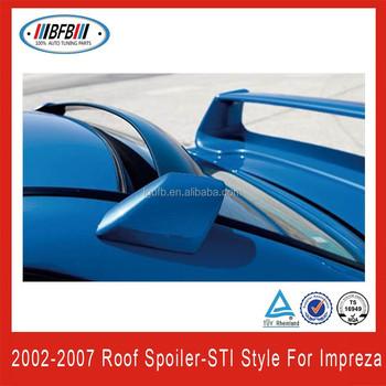 Fiber Glass STI Style Roof Spoiler For Impreza STI 02 07 Car Spoiler