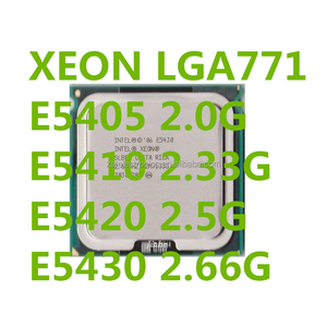 Inte XEON E5405 E5410 E5420 E5430 quad core LGA771 CPU ready stock best offer