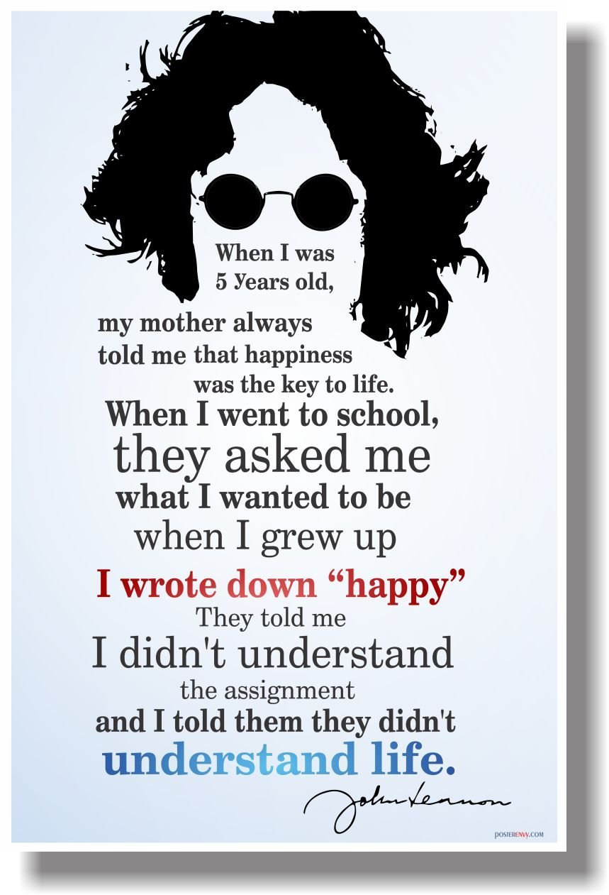 Buy If You Have The Power To Make Someone Happy New Classroom John Lennon Quotes Happiness