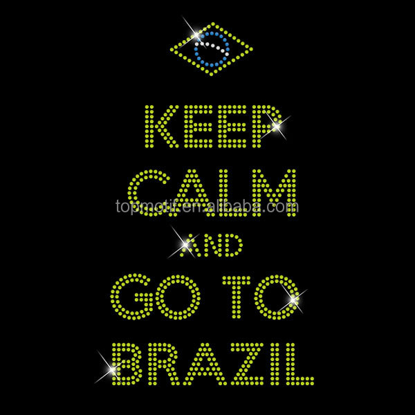 Newest T Shirts Design Keep Calm and Go To Brazil Rhinestone Transfer Motif