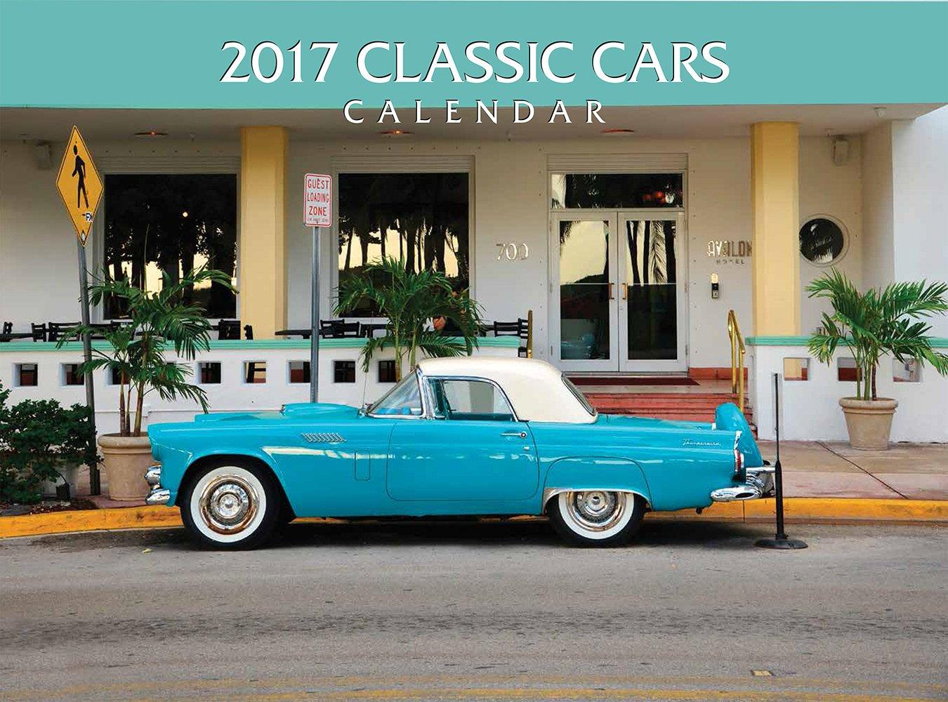 2017 Classic Cars Calendar