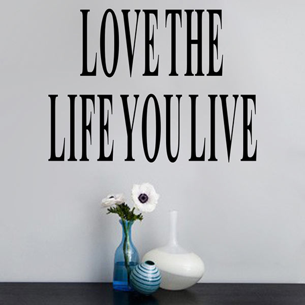 Simple wallpaper poster Letter Love the Life You Live Removable Wall Sticker Decal Home Room Art Decor DIY