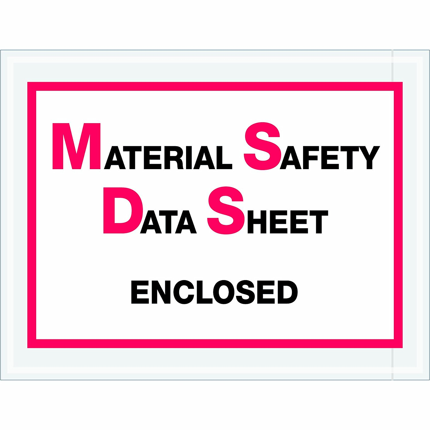 """Aviditi PL99 Poly Envelope, Legend """"MATERIAL SAFETY DATA SHEET ENCLOSED"""", 6-1/2"""" Length x 5"""" Width, 2 mil Thick, Red/Black on White (Case of 1000)"""