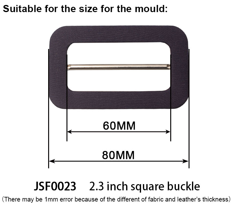 Flat top and back self covered buckle moulds