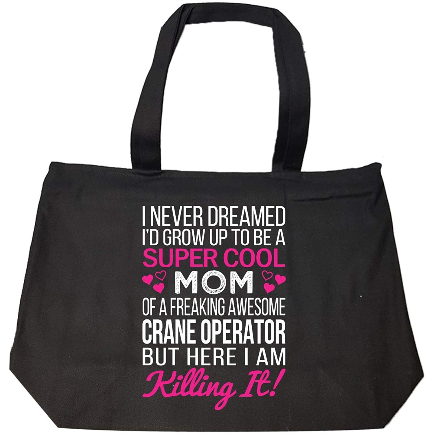 e12a1a53 Get Quotations · Super Cool Mom Of Freaking Awesome Crane Operator Mom Gift  - Tote Bag With Zip