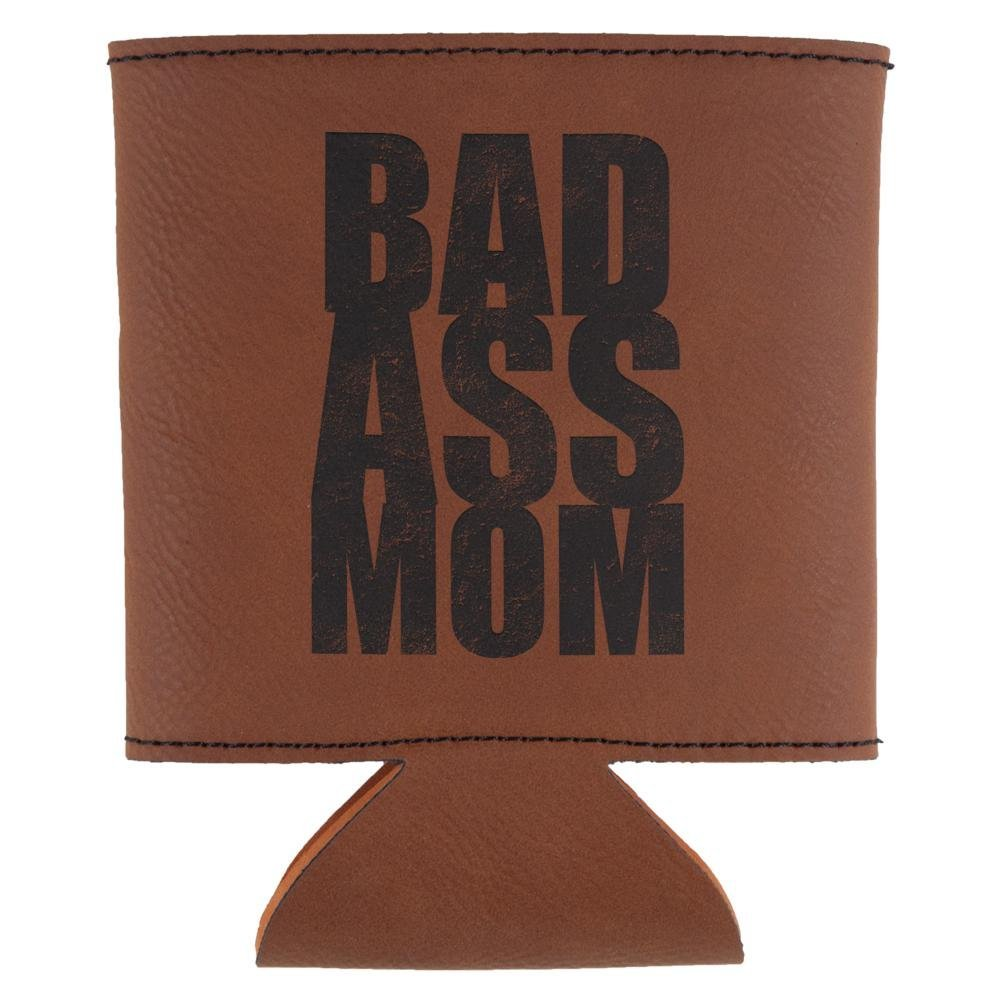 Mother's Day Bad Ass Mom Etched Leatherette Can Cooler Rawhide Standard One Size