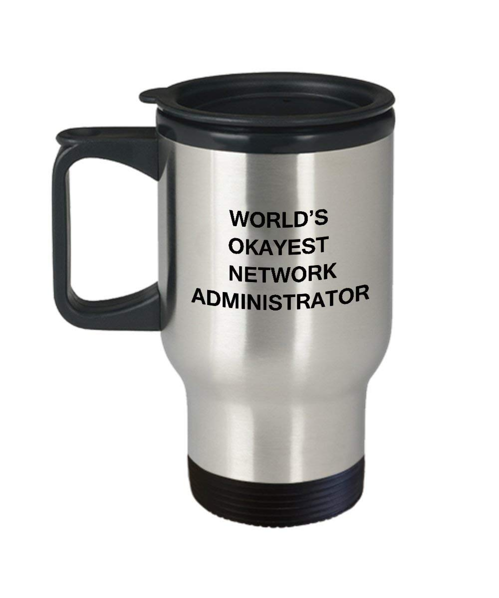 efbfcb9bac2 Get Quotations · Funny Mug - World's Okayest Network administrator -  Porcelain Funny Travel Mug & Coffee Cup Gifts