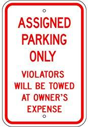 """Metal traffic Sign: 12""""x18"""" Assigned Parking - Violators..., Sign Material=E.G. Reflective on Aluminum"""