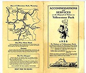 1938 Accommodations & Services at the Disposal of Visitors to Yellowstone Park