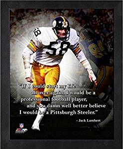 """Jack Lambert Pittsburgh Steelers Pro Quotes Photo (Size: 9"""" x 11"""") Framed"""
