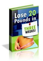 How to Lose 20 Pounds in 3 Weeks eBook