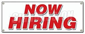 NOW HIRING BANNER SIGN apply inside hiring signs employment job jobs work
