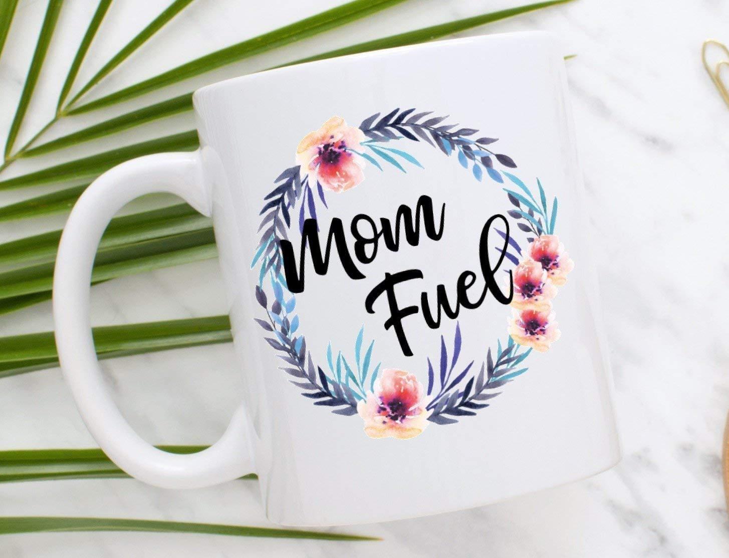 Mom Fuel Coffee Mug | Mother's Day Mug | This Mom Runs On Coffee | Gift for Mom | Mom Mug | Funny Mug | New Mom Gift | Mom Life | Sassy Mug