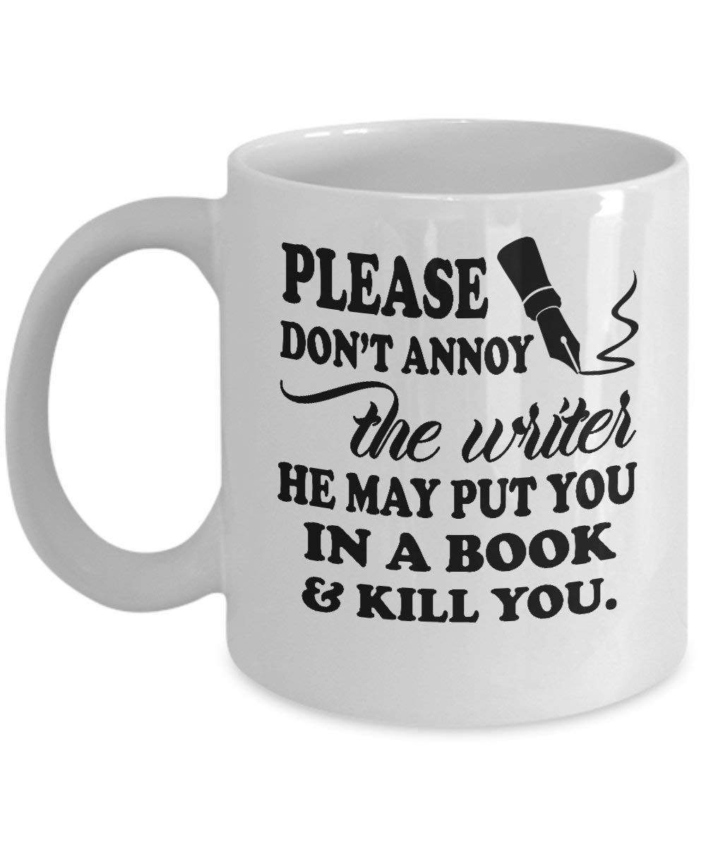 Writer Mug Please Do Not Annoy The Writer Funny Novelty Coffee Mugs Best Birthday Christmas Gifts for creative writers writing reading lovers husband men dad reader wife women mom friends