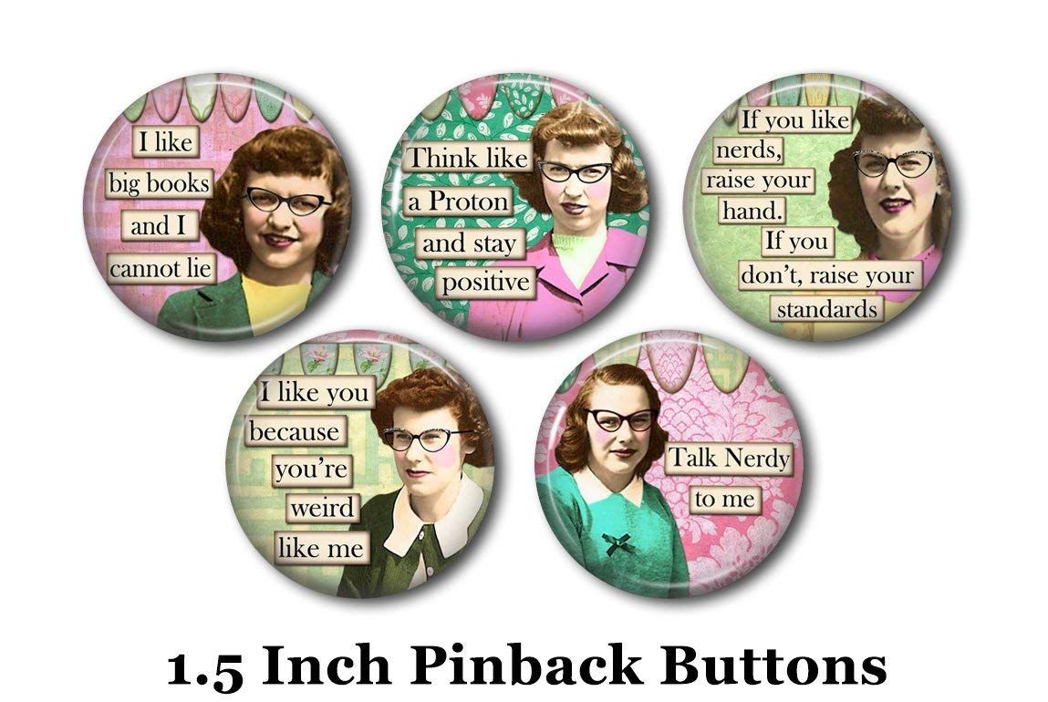 """Nerd Pins - Funny Quotes - 5 Pinback Buttons - 1.5"""" Pinbacks - Nerd Humor - Funny Pins - Retro Fashion - Nerdy Girls - Smarty Pants"""