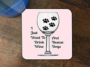 Drink Wine and Rescue Dogs Print Silicone Drink Beverage Coaster 4 Pack by LE Prints