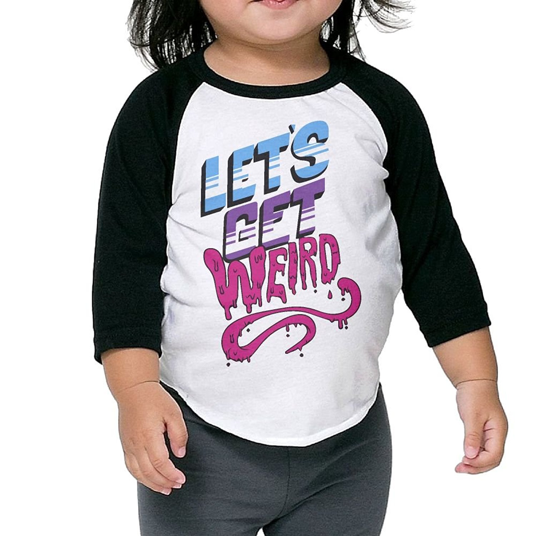 13b07c07c Get Quotations · Kids Sleeve Raglan Tee Let's Get Weird Children Sleeves  Raglan Tees Toddler Bottoming Shirt