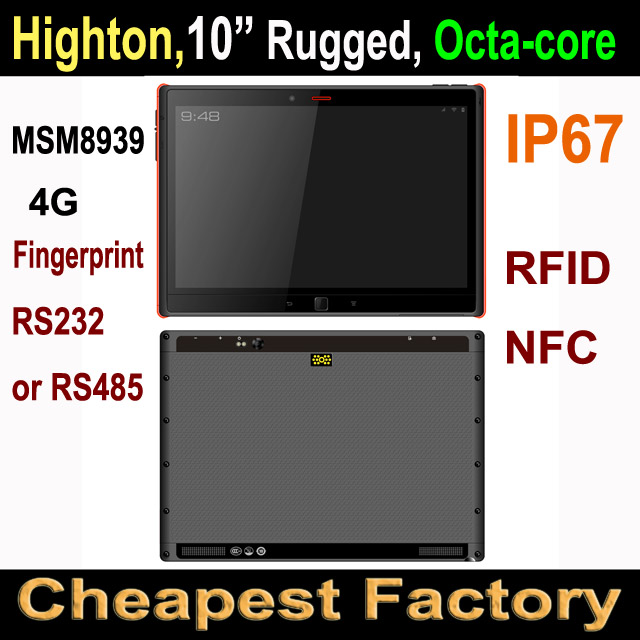 Cheapest Factory 10 Inch Qualcomm MSM8939 Octa-core 4G NFC UHF RFID RS232 & RS485 Rugged Tablets Computer