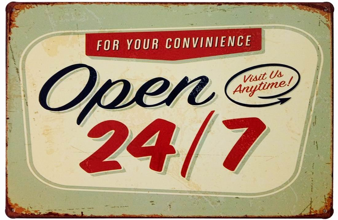 ERLOOD For Your Convinience Open 24/7 Visit Us Anytime Tin Sign Wall Retro Metal Bar Pub Poster Metal 12 X 8
