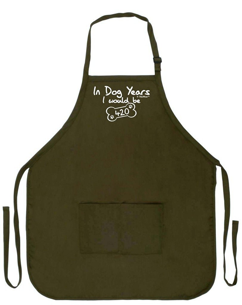 ThisWear Funny 60th Birthday Gift in Dog Years I Would Be 420 Funny Apron Kitchen BBQ Barbecue Cooking Baking Crafting Gardening Two Pocket Apron Women Men Apron Military Olive Green