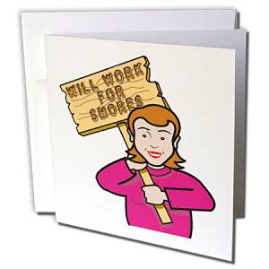Dooni Designs Humorous Bribery Signs Sarcasm Designs - Funny Humorous Woman Girl With A Sign Will Work For Smores - 1 Greeting Card with envelope (gc_117405_5)