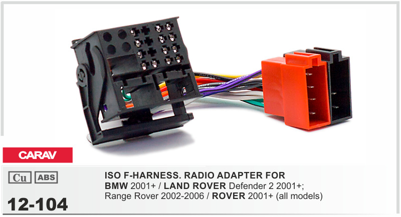 Carav ISO F-HARNESS.RADIO адаптер для BMW / лендровер защитник 2 ; ROVER / ROVER жгут проводов ведущий ткацкий станок штекер кабеля