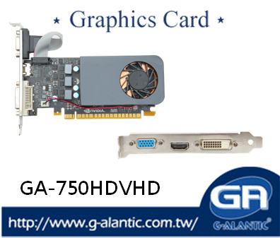 GA-750HDVHD - Longer lifespan N75TC-J8FL graphics card for gaming pc