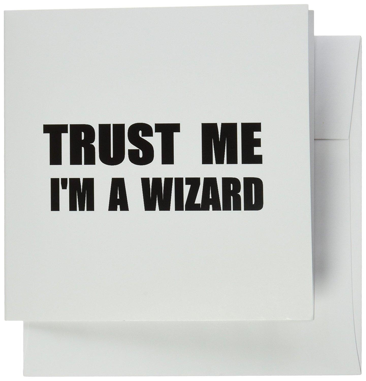 3dRose Trust Me Im a Wizard Funny Ironic Humor Humorous Fun Joke Irony Greeting Cards, Set of 12 (gc_195659_2)
