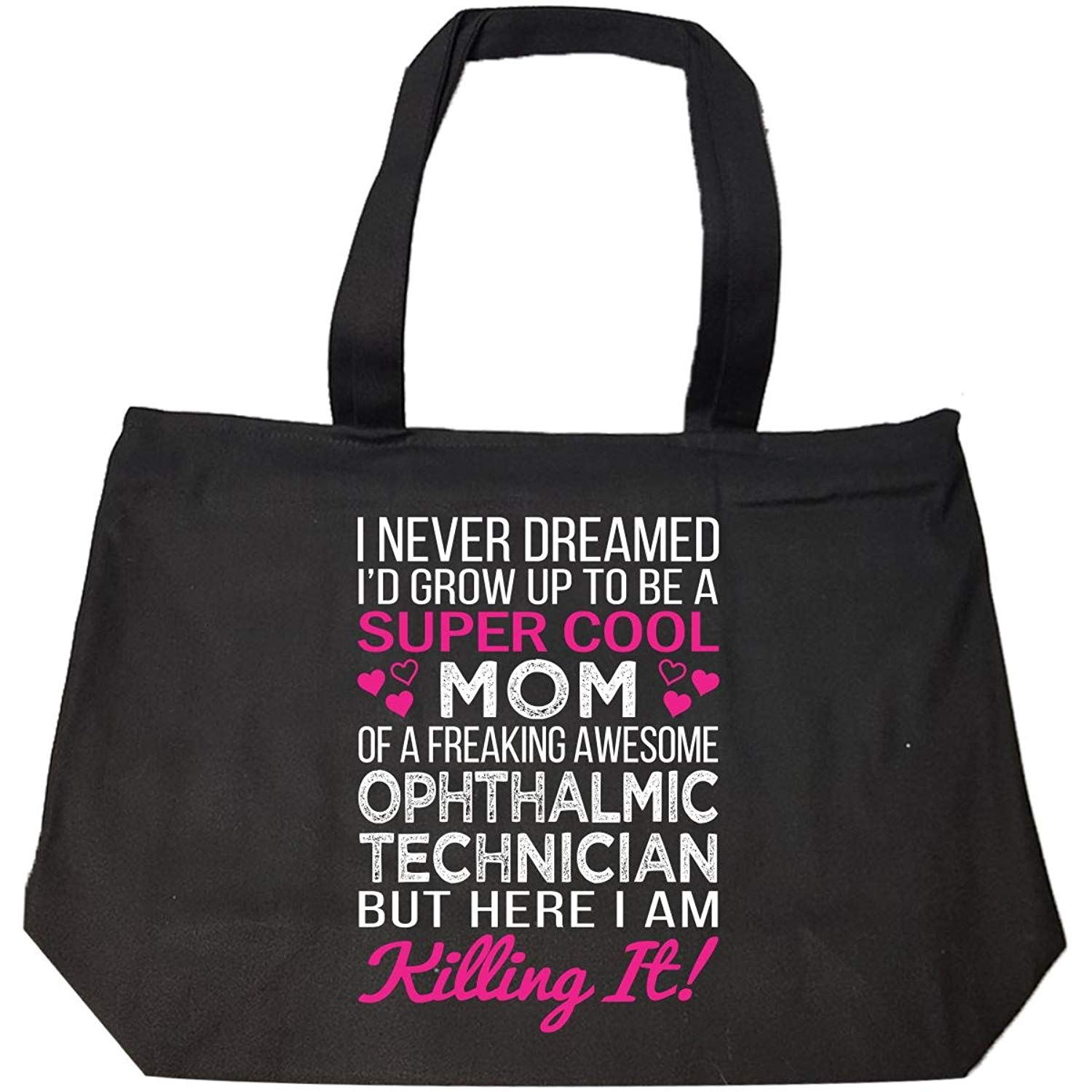 Get Quotations · Super Cool Mom Of Freaking Awesome Ophthalmic Technician  Mom - Tote Bag With Zip