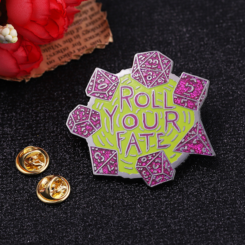 Novelty products direct sell metal hard enamel glitter custom roll your fate lapel pins